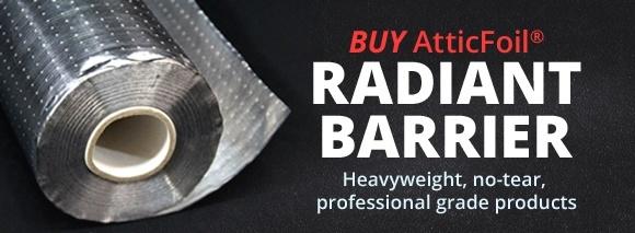 Buy AtticFoil Radiant Barrier